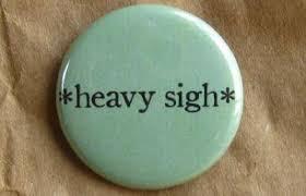 heavy-sigh